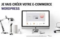 Je vais créer votre site e-commerce WordPress