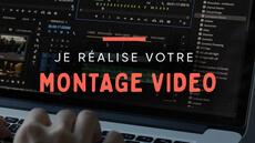 Montage vidéo : je réalise votre projet !