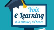E-LEARNING : voix off rassurante et agréable