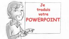 Je traduis votre présentation Powerpoint !