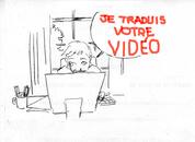 Je traduis votre vidéo