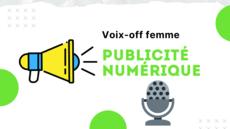 Voix-off Publicité numérique