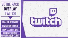 Je crée votre pack overlay twitch complet