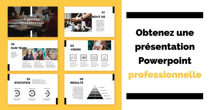 Votre présentation Powerpoint professionnelle