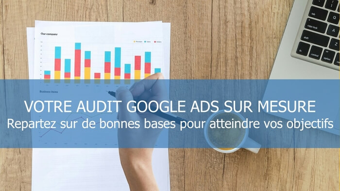 Audit Adwords+ Mise en Place Recommandations