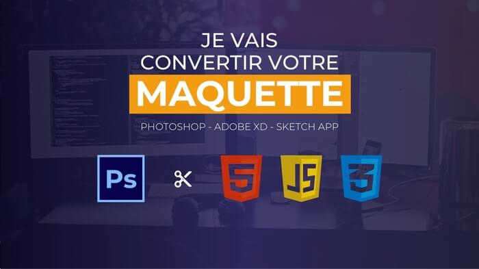 Je vais convertir votre maquette en HTML/CSS/JS