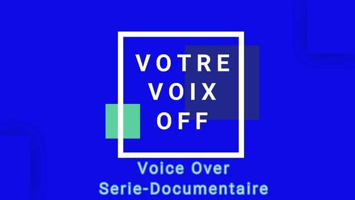 J'enregistre la Voix de votre documentaire en 24h!