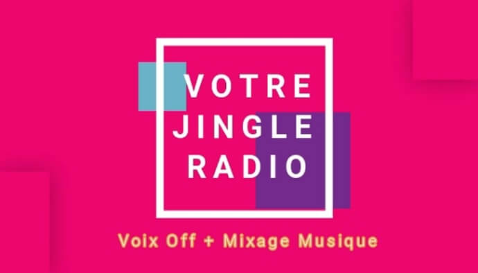 Votre Jingle Pub Radio Voix sur Musique en 24h!
