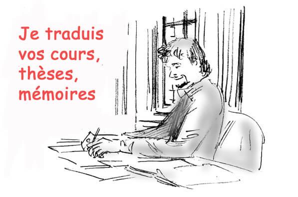 Je traduis vos cours, thèses, mémoires !