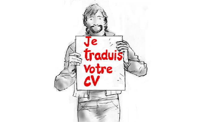 Je traduis votre CV !