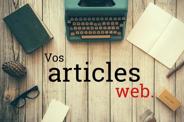 Je rédige vos articles de blog ou site web !