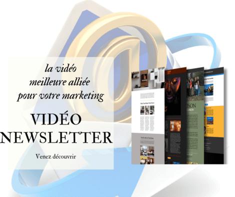Je crée votre superbe vidéo Newsletter