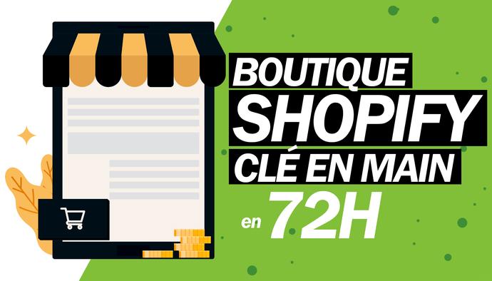 Je crée des boutiques en ligne shopify en 72h !
