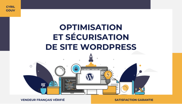 Optimisation & Sécurisation de site Wordpress