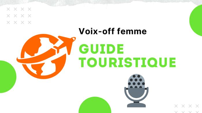 Voix-off Guide Touristique