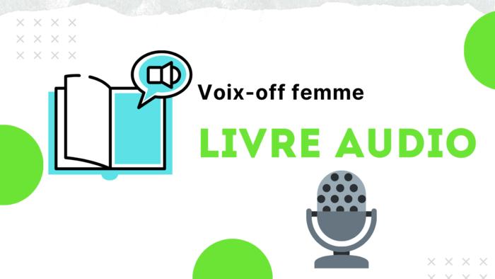 Voix-off femme Livre Audio