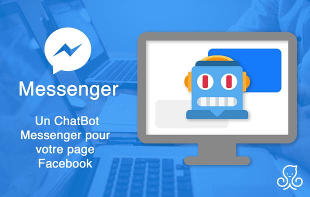 Je crée votre ChatBot Messenger